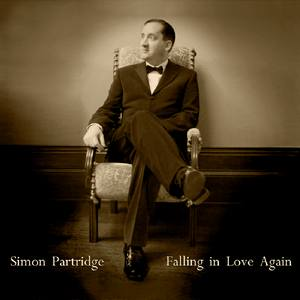 """Falling in Love Again"" is the debut CD album recording by vintage vocalist Simon Partridge and is available to purchase at live shows and here on his website www.simonpartridge.com"